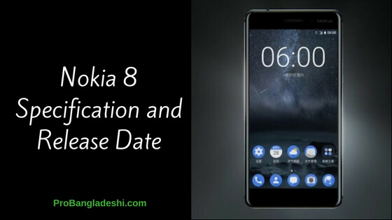 Nokia 8 Specification and Release Date