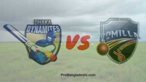 BPL 2017 21st Match: Dhaka Dynamites vs. Comilla Victorians Match Prediction