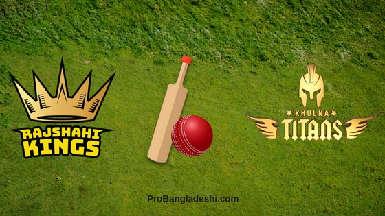 Khulna Titans vs. Rajshahi Kings Match Prediction