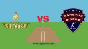 BPL 2017 25th Match: Khulna Titans vs. Rangpur Riders Match Prediction