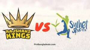 BPL 2017 17th Match: Rajshahi Kings vs. Sylhet Sixers Match Prediction