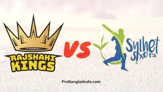 Rajshahi Kings Vs. Sylhet Sixers Match Prediction