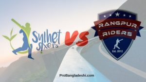 BPL 2017 22nd Match: Sylhet Sixers vs. Rangpur Riders Match Prediction