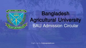 Bangladesh Agricultural University BAU Admission Circular